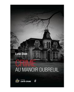 Crime au manoir Dubreuil