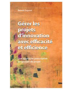 Gérer les projets d'innovation avec efficacité