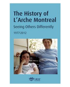The History of L'Arche Montreal