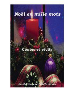 Noël en mille mots