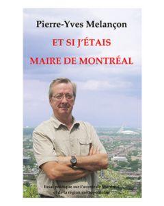 Et si j'étais maire de Montréal