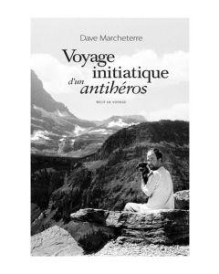 Voyage initiatique d'un antihéros