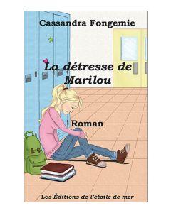 La détresse de Marilou