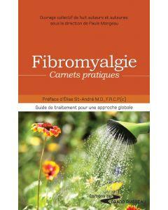 Fibromyalgie : Carnets pratiques