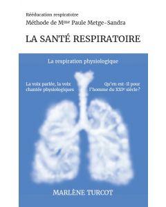 La santé respiratoire