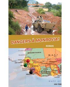 Dangers à Monrovia