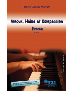 Amour, Haine et Compassion Tome 1