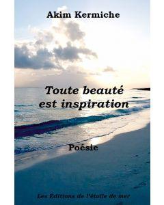Toute beauté est inspiration