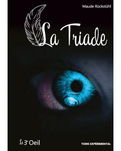 Le 3e oeil T4 : la triade