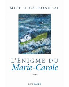 L'énigme du Marie-Carole