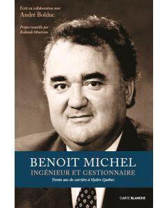 Benoit Michel – Ingénieur et gestionnaire