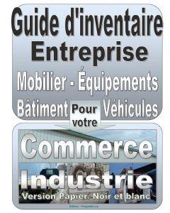 Guide d'inventaire de vos équipements. Pour votre entreprise, bâtiment, véhicules...