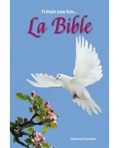 Il était une fois...  La Bible