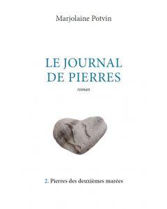 Le journal de pierres Tome 2 : Pierres des deuxièmes marées