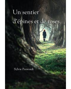 Un sentier d'épines et de roses