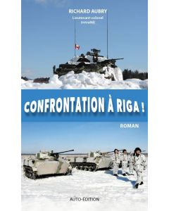 Confrontation à Riga!