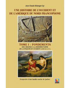 Une histoire de l'Occident et de l'Amérique du Nord Francophone