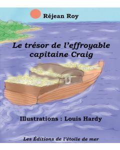 Le trésor de l'effroyable capitaine Craig