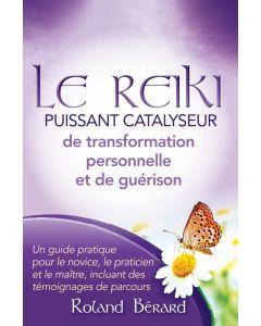 Le Reiki - Puissant catalyseur de transformation personnelle et de guérison