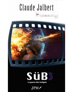 SuB 3, La guerre des renégats
