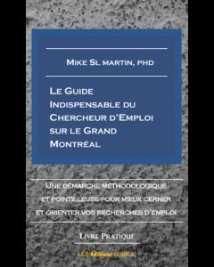 Le Guide Indispensable Du Chercheur d'Emploi sur le Grand Montréal