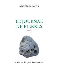 Le journal de pierres Tome 4 : Pierres des quatrièmes marées