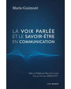 La voix parlée et le savoir être en communication