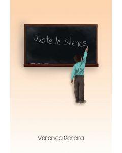 Juste le silence