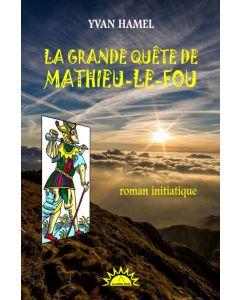 La grande quête de Mathieu-le-fou