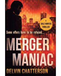 MERGER MANIAC - Author signed copy