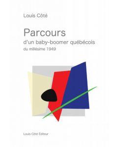 Parcours d'un baby-boomer québécois du millésime 1949