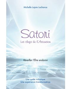 Satori, les clefs de l'Ascension