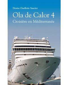 Ola de Calor 4 - Croisière en Méditérannée