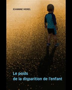 Le poids de la disparition de l'enfant
