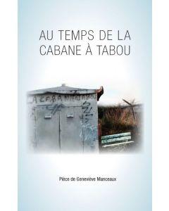 Au temps de la Cabane à tabou