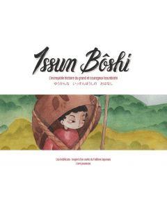 L'incroyable histoire du grand et courageux Issunbôshi