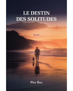 Le destin des solitudes