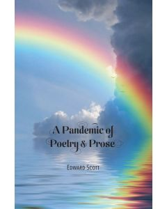 A Pandemic of Poetry & Prose