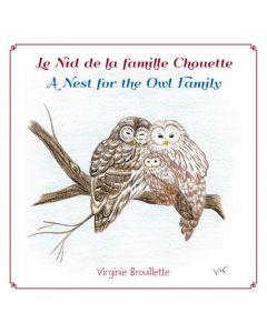 Le Nid de la famille Chouette / A Nest for the Owl Family
