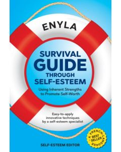 Survival guide through self-esteem. Using Inherent Strengths to Promote Self-Worth
