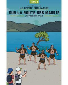 Le prof nomade: Sur la route des Maoris