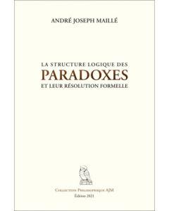 La structure logique des paradoxes et leur résolution formelle