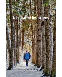 Née parmi les arbres