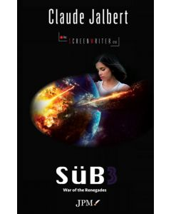 SüB 3, The War of the Renegades