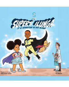 Les supers Ilunga et le réparateur de dos bloqué