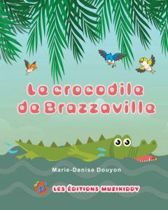 Le crocodile de Brazzaville