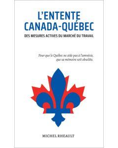 L'Entente Canada-Québec