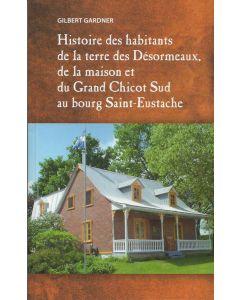 Histoire des Habitants de la terre des Désormeaux, de la maison et du grand chicot sud au bourg sain